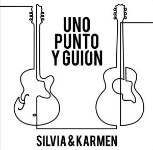 Uno punto y guión - Silvia & Karmen