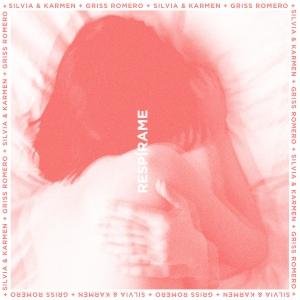 Respírame - Silvia & Karmen + Griss Romero